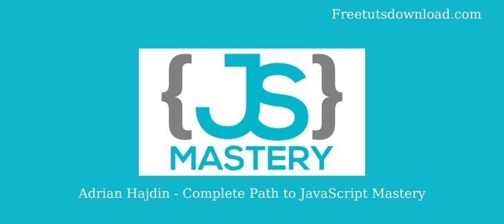 Adrian Hajdin - Complete Path to JavaScript Mastery