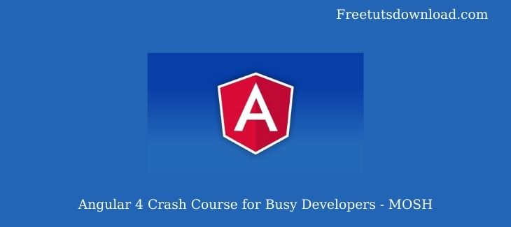 Angular 4 Crash Course for Busy Developers