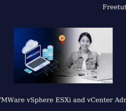Complete VMWare vSphere ESXi and vCenter Administration