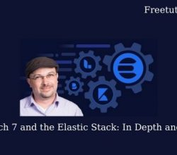 Elasticsearch 7 and the Elastic Stack: In Depth and Hands On