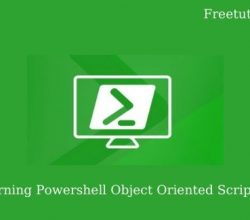 Learning Powershell Object Oriented Scripting