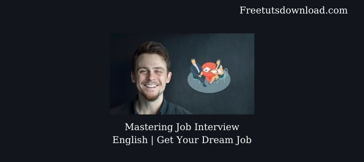 Mastering Job Interview English | Get Your Dream Job Free Download