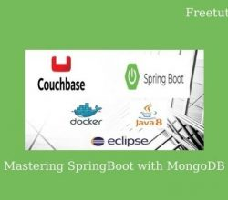 Mastering SpringBoot with MongoDB Free Download