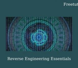 Reverse Engineering Essentials