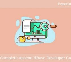 The Complete Apache HBase Developer Course Free Download