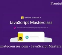 Ultimatecourses.com - JavaScript Masterclass Free Download