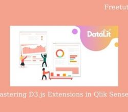 Mastering D3.js Extensions in Qlik Sense Free Download