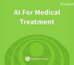 Coursera.org - AI For Medical Treatment