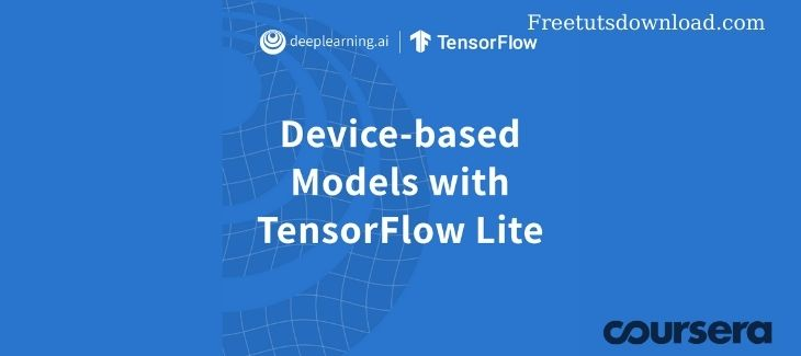 Coursera.org - Device-based Models with TensorFlow Lite