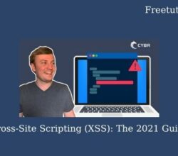 Cross-Site Scripting (XSS): The 2021 Guide