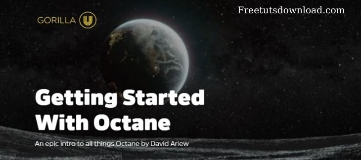 Greyscalegorilla – Getting Started With Octane Free Download
