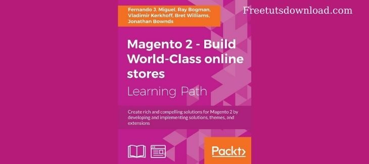 Magento 2 Build World Class online stores - PACKT