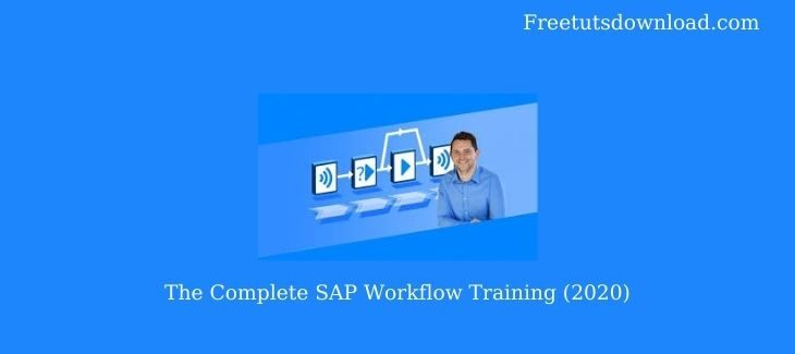 The Complete SAP Workflow Training (2020)