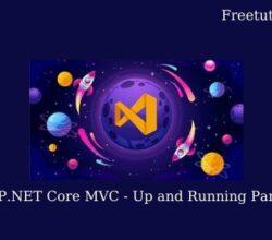 ASP.NET Core MVC – Up and Running Part 2 (.NET 5)