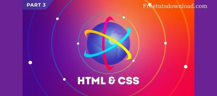 CodeWithMosh - The Ultimate HTML5 & CSS3 Series Part 3
