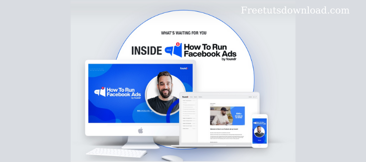 Foundr - How To Run Facebook Ads