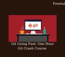 Git Going Fast One Hour Git Crash Course