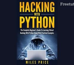 Hacking with Python - Miles Price