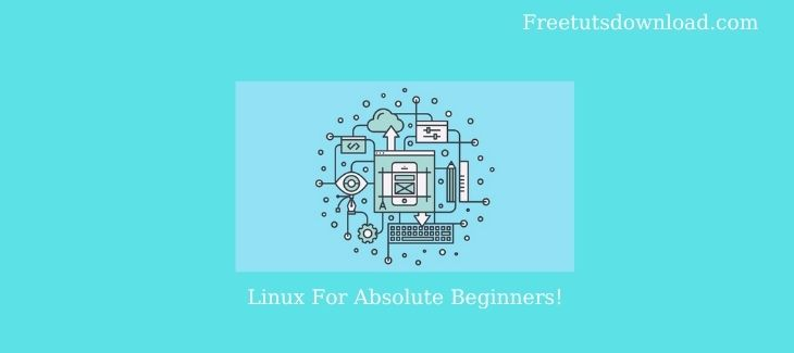 Linux For Absolute Beginners!