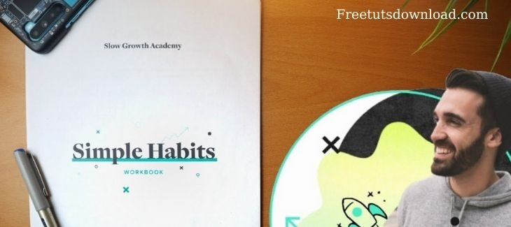 Matt D'avella - Slow Growth Academy - Simple Habits(2020)