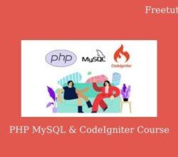 PHP MySQL & CodeIgniter Course
