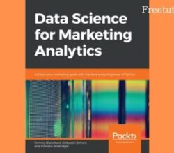 Packt Data Science for Marketing Analytics free download