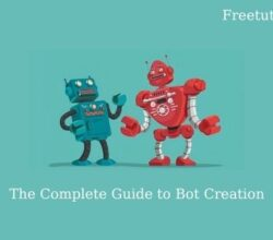 The Complete Guide to Bot Creation