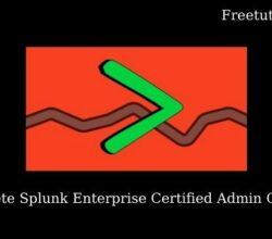 The Complete Splunk Enterprise Certified Admin Course 2021