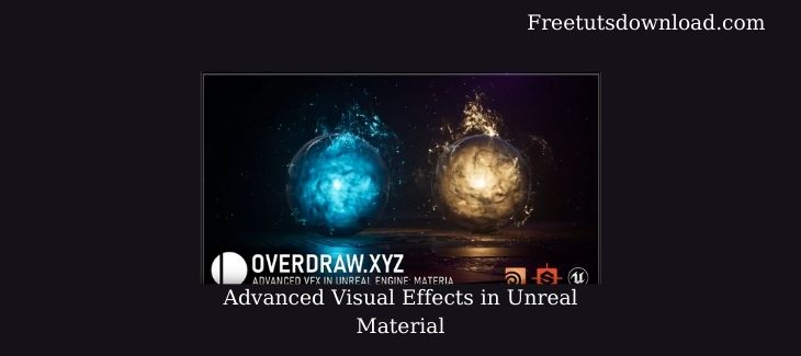 Advanced Visual Effects in Unreal Material