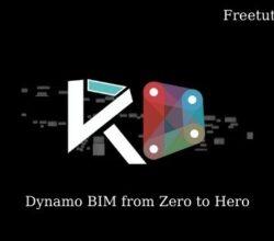 Dynamo BIM from Zero to Hero free download