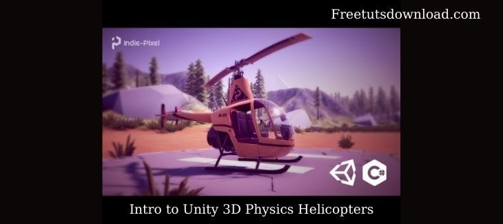 Intro to Unity 3D Physics Helicopters