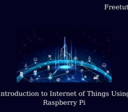 Introduction to Internet of Things Using Raspberry Pi
