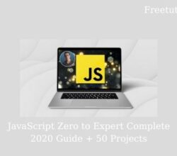 JavaScript Zero to Expert Complete 2020 Guide + 50 Projects