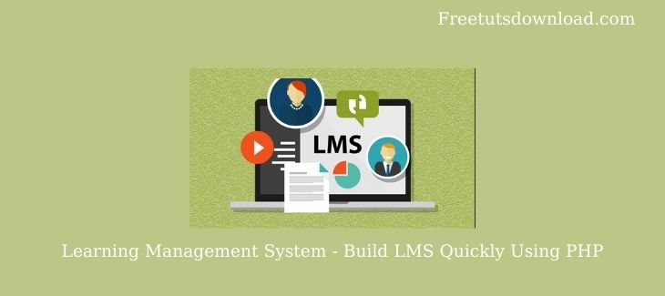 Learning Management System - Build LMS Quickly Using PHP