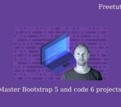 Master Bootstrap 5 and code 6 projects