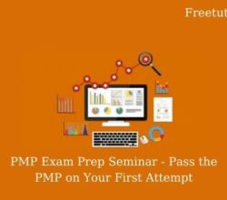 PMP Exam Prep Seminar - Pass the PMP on Your First Attempt