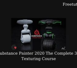 Substance Painter 2020 The Complete 3D Texturing Course