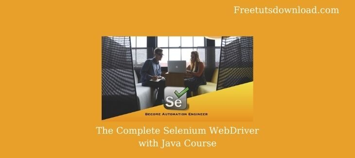 The Complete Selenium WebDriver with Java Course
