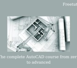 The complete AutoCAD course from zero to advanced