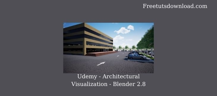 Udemy - Architectural Visualization - Blender 2.8