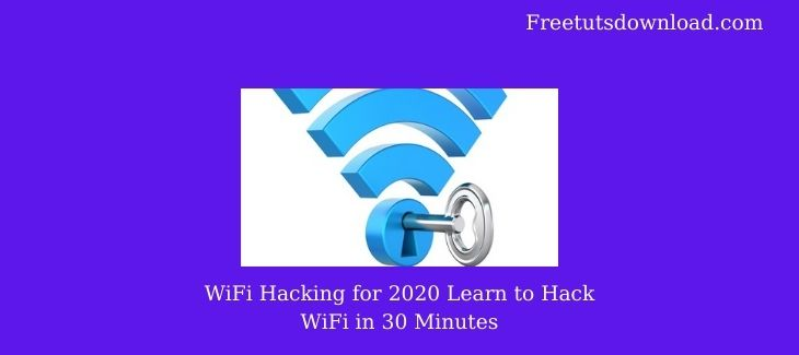 WiFi Hacking for 2020 Learn to Hack WiFi in 30 Minutes