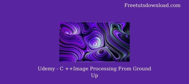 C ++Image Processing From Ground Up