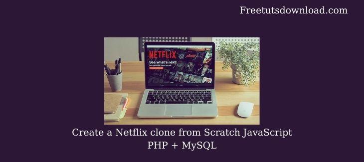 Create a Netflix clone from Scratch JavaScript PHP + MySQL