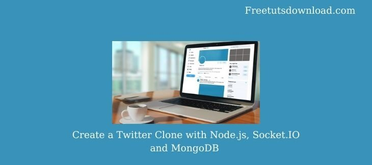 Create a Twitter Clone with Node.js, Socket.IO and MongoDB
