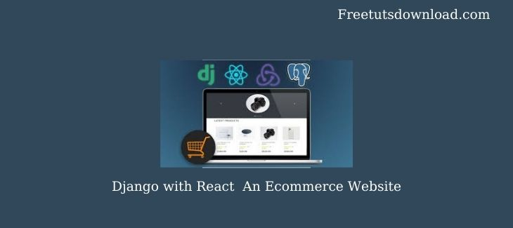Django with React An Ecommerce Website
