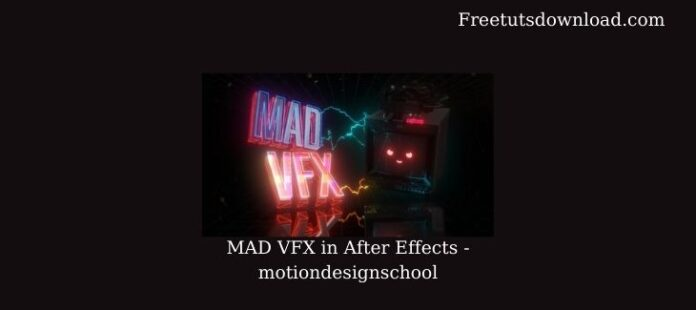 MAD VFX in After Effects - motiondesignschool