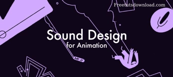 Sound Design for Animation - motiondesignschool