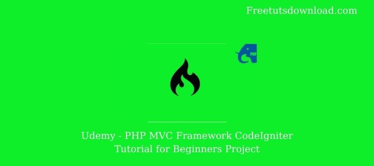 Udemy - PHP MVC Framework CodeIgniter Tutorial for Beginners Project