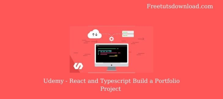 Udemy - React and Typescript Build a Portfolio Project