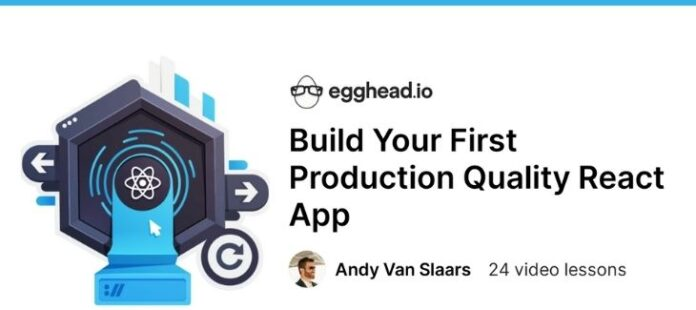 [egghead] Build Your First Production Quality React App